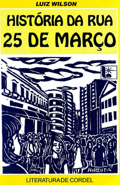 Luiz Wilson - História da Rua 25 de Março