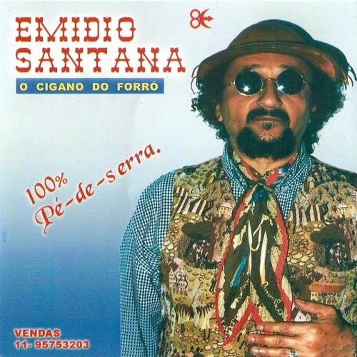Emídio Santana - 100% Pé-de-serra