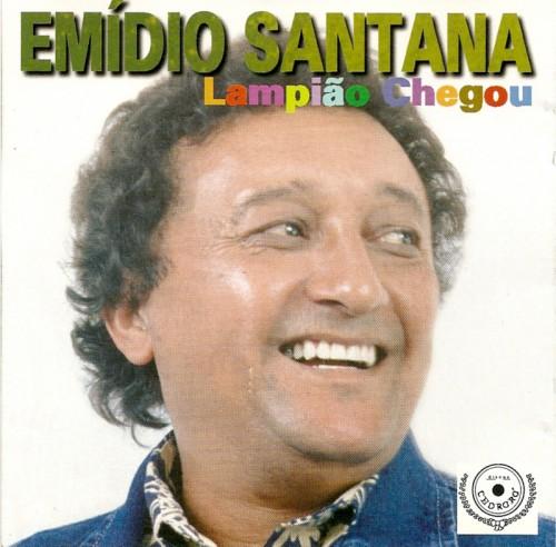 Emídio Santana - Lampião Chegou