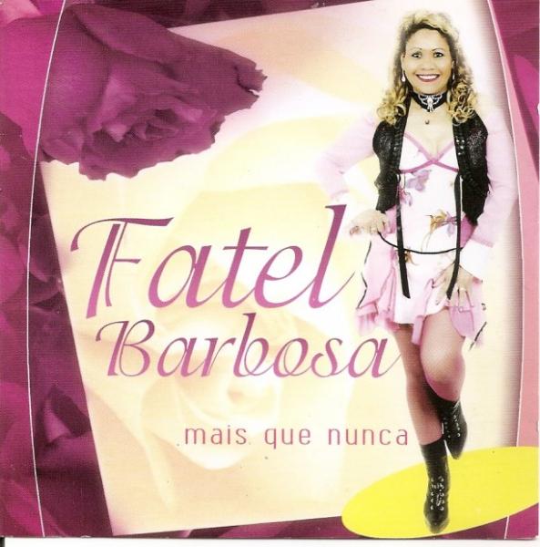 Fatel Barbosa - Mais que Nunca